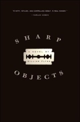 Weekend Read: Sharp Objects